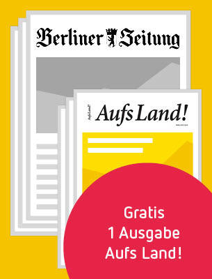 1 Monat Berliner Zeitung & Aufs Land!