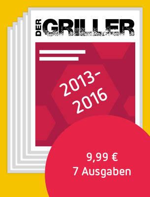 DER GRILLER 2013-2016
