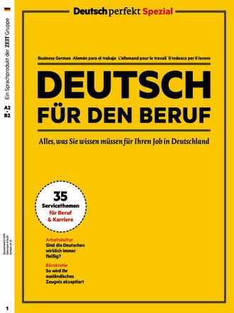 Deutsch perfekt Spezial – Deutsch für den Beruf - ePaper;