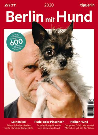 Berlin mit Hund – Eine Edition vom tipBerlin - ePaper;