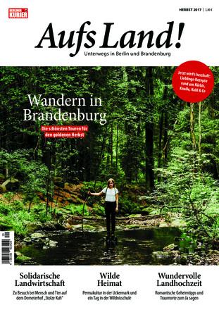 Aufs Land - Unterwegs in Berlin und Brandenburg - ePaper;