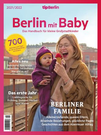 Berlin mit Baby – Eine Edition vom tipBerlin