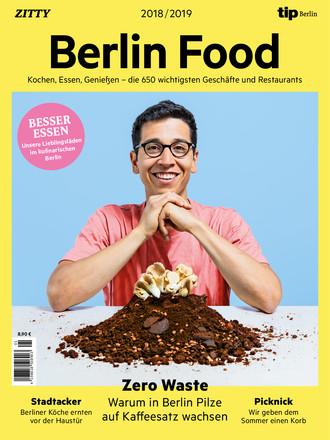 Berlin FOOD – eine Edition von tip Berlin und ZITTY - ePaper;
